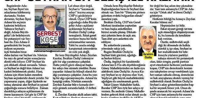 CHP SEYHAN'DA ÖZDİŞ İLE KAZANIR