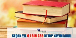 61 BİN 235 KİTAP YAYIMLANDI