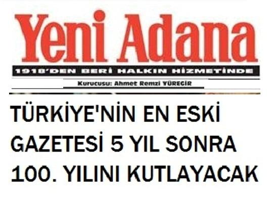 Yeni Adana: Tarihe tanık eden gazete