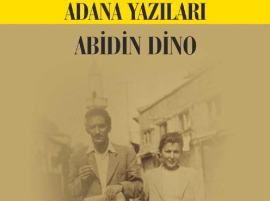 Dino'nun Adana Yazıları kitaplaştırıldı