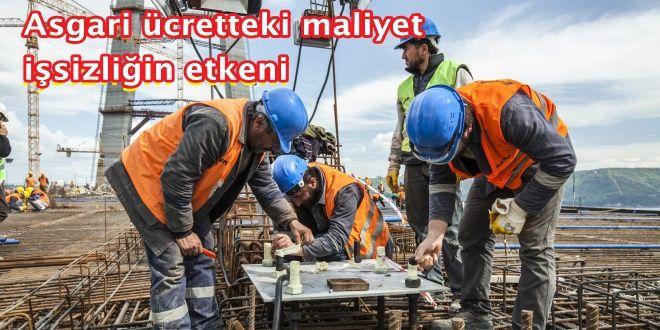 Asgari Ücret işsizliğe etken