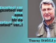 "GAZETECİ VAR AMA BİR DE ""GAZETECİ"" VAR..!"
