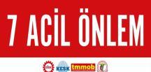 DİSK, KESK, TMMOB VE TTB'DEN 7 ACİL ÖNLEM